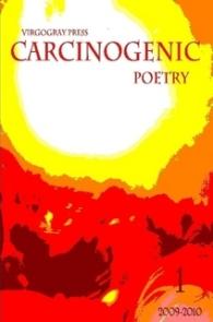 Carcinogenic Poetry Anthology Volume 1